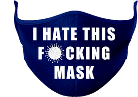 I HATE THIS F...K ING Mask