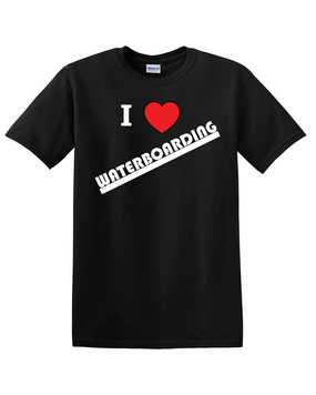 """I Love Waterboarding"" Cotton T-Shirt"
