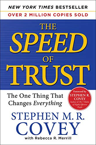 The Speed of Trust, Stephen M.R. Covey
