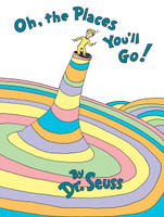 Oh, The Places You'll Go, Dr. Seuss