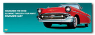 Bel Air Metal Sign - Remember the wind...