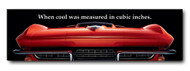 Corvette Metal Sign - When cool was measured...
