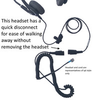 Corded headset with quick disconnect for ease of walking away without removing the headset