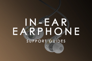 MEE audio In-Ear Earphone Support Guide