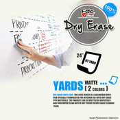 "Dry Erase Vinyl - FDC 4305 - 24"" wide BY YARD"