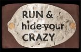 Silver Strike Run & Hide Your Crazy Bracelet