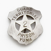 YUMA ARIZONA TERRITORIAL PRISON BADGE