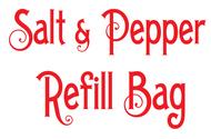 Salt and Pepper Refill Bag