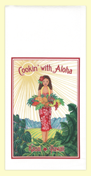 Cookin' with Aloha Spice Girl. The artwork for this towel is by Kauai artist, Joanna Carolan. Measures 18 in x 24 in, 100% cotton. Printed in the USA.