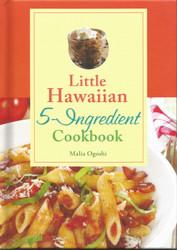 Little Hawaiian 5 Ingredient Cookbook