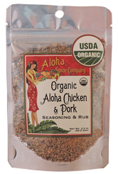 Organic Aloha Chicken & Pork Rub & Seasoning 2.3 oz. Stand Up Pouch