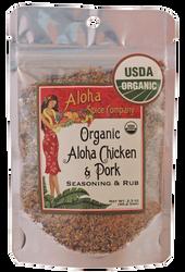 Organic Aloha Chicken & Pork Rub & Seasoning 2.3 oz. Stand Up Pouch