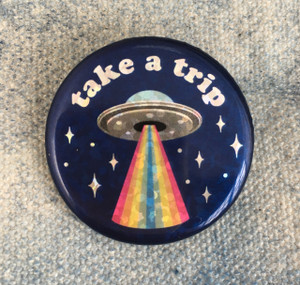 Take a Trip UFO Holographic Button Pin Flair - Wildflower Co