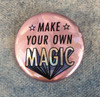 Make Your Own Magic Holographic Button Pin Flair - Wildflower Co