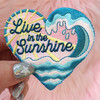 Live in the Sunshine Patch - Wave Waves Ocean Beach Sun Sunshine Inspirational Positivity Quote - Embroidered Iron On Patches - Wildflower + Co. DIY pink fur