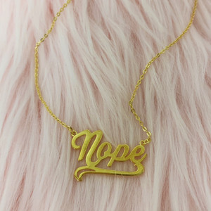 Nope Nameplate Necklace - Sterling Silver Gold Vermeil - No Sorry Not Sorry - Wildflower + Co (1)