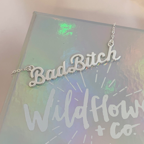 Bad Bitch Necklace Nameplate - Sterlling Silver - That Bitch - Wildflower + Co. Jewelry Gifts (6)