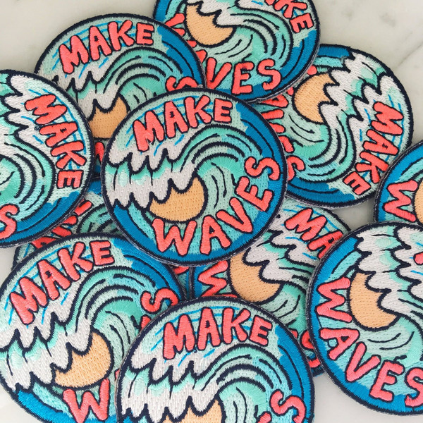 Make Waves Patch - Iron On Embroidered Patches - Wildflower + Co. MAKE WAVES. Always. Wear this patch as a sign that you will challenge the status quo & fight for what you believe in! Fully embroidered in vibrant colors.