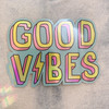 PC00118-MLT-OS -  Good Vibes, Stickers, Stickers for Laptops, Water Bottle Stickers, Stickers for Water Bottles, Laptop Stickers, Positivity, Neon, Retro, Summer, Aesthetic