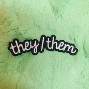 TR00481-BLK-OS - Patches, Patch, Iron On, Iron On Patches, Patches for Jackets, Embroidered Patches, Embroidery, Embroidered, Pronouns, Pronouns Patch, They/Them, Nonbinary, Trans, Gender Neutral, Preference, Preferred, Preferred Pronouns, LGBTQ+, Inclusive