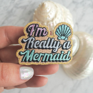 I'm Really a Mermaid - Iron On Patch - Patches - Embroidered Applique - Pastel - Metallic Gold - Wildflower + Co.