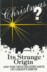 Christmas - Its Strange Origin