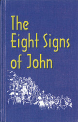 The Eight Signs of John
