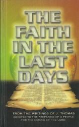 Faith in the Last Days
