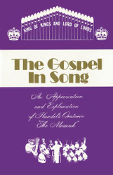 The Gospel in Song (Handel's Messiah)