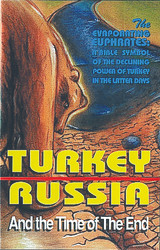 """H45. Turkey, Russia And The """"Time Of The End"""""""