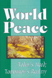 H52. World Peace Today's Need; Tomorrow's Reality