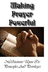 Making Prayer Powerful