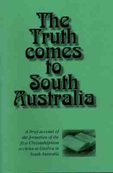 The Truth Comes to South Australia