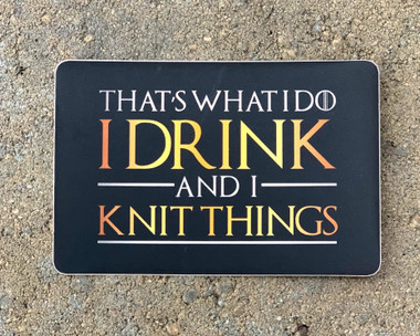 Skein of Thrones Tyrion Lannister quote (for knitters)