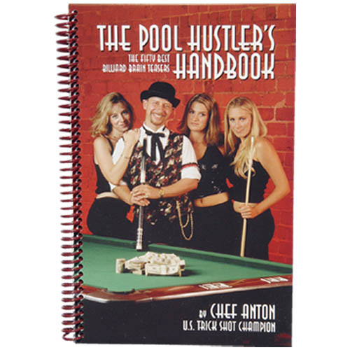 The Pool Hustler's Handbook