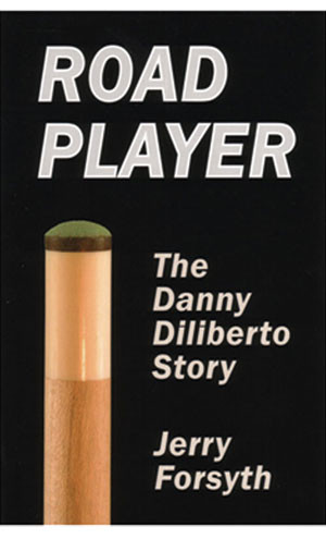 Road Player: The Danny Diliberto Story