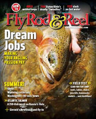 Fly Rod & Reel Magazine  (US) - 6 iss/yr (To US Only)