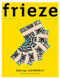 Frieze Magazine Subscription (UK) - 8 iss/yr