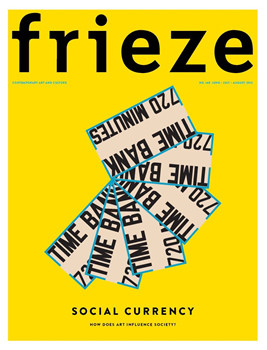 Frieze Magazine  (UK) - 8 iss/yr (To US Only)