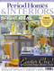 Period Homes & Interiors Magazine  (UK) - 12 iss/yr (To US Only)