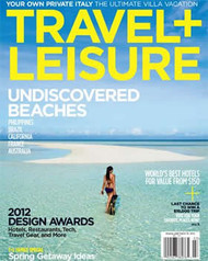 Travel + Leisure Magazine  (US) - 12 iss/yr (To US Only)