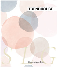 Trendhouse Sleep, Leisure, Gym 2018