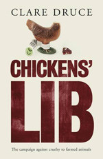 Chicken's Lib - Clare Druce