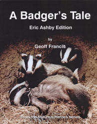 A Badger's Tale - Eric Ashby Edition