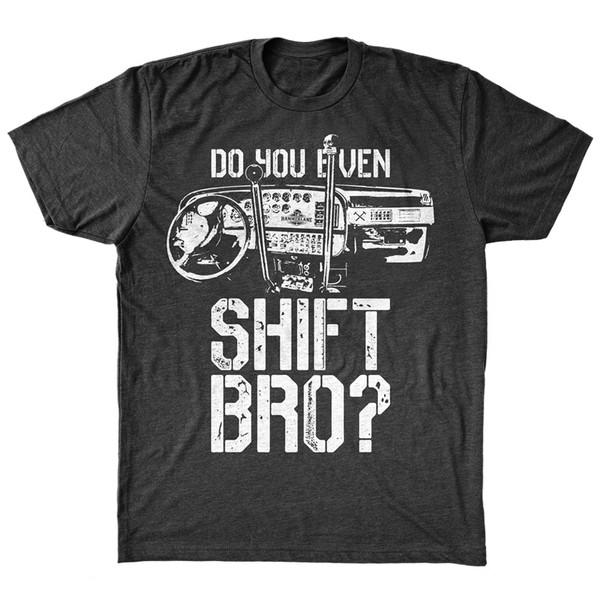Do You Even Shift Hammer Lane Trucker Shirt