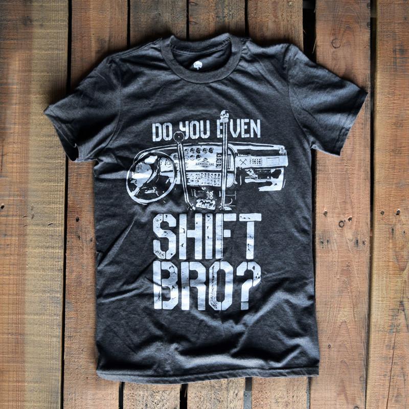 Do You Even Shift Hammer Lane Trucker Shirt On Pallet