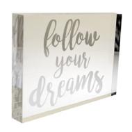 NEW! OnDisplay Acrylic Block Decorative Desktop Sign - Follow Your Dreams - Metallic Silver