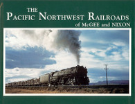 Pacific NW Railroads of McGee & Nixon