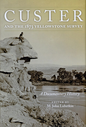 Custer & the 1873 Yellowstone Survey