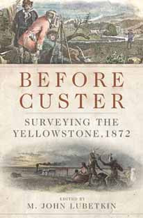 Before Custer - Surveying The Yellowstone 1872